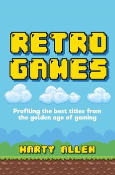 Retro Games Book by Marty Allen