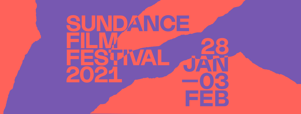 Sundance 2021 Reviews