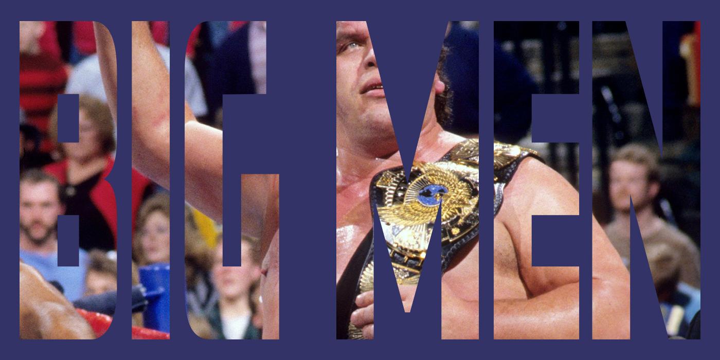 Wrestling Big Men