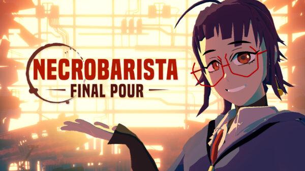 Necrobarista: Final Pour